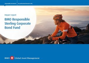 BMO Responsible Sterling Corporate Bond Fund Impact Report - front cover